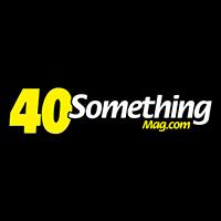 40 Something Mag
